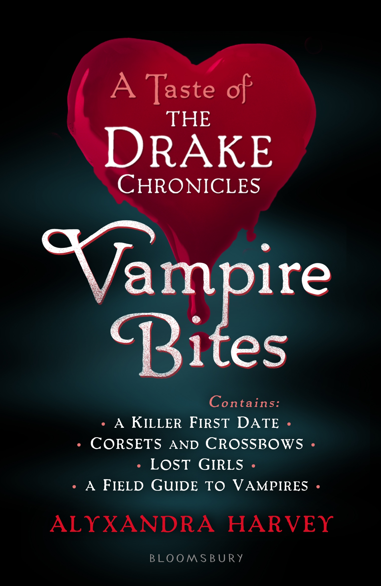 Vampire Bites: A Taste of the Drake Chronicles