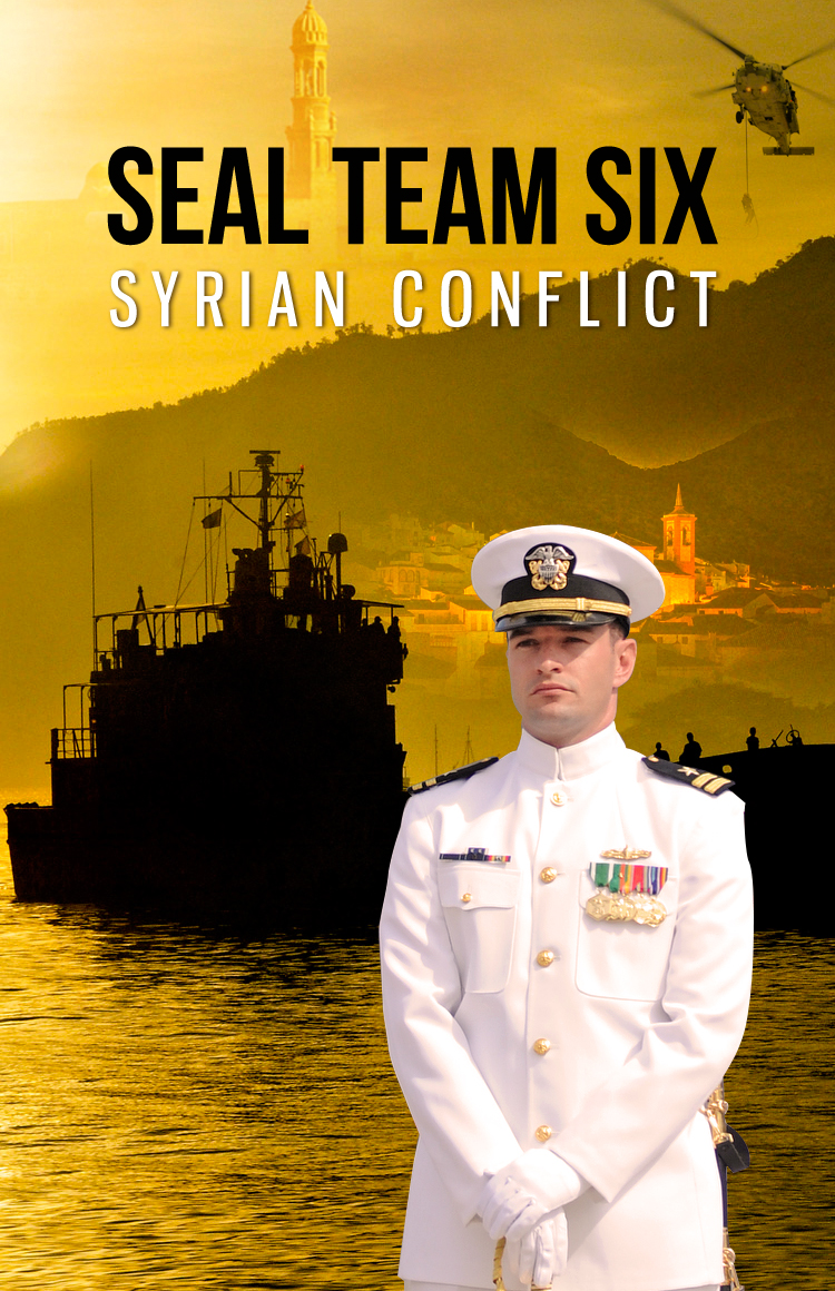 SEAL TEAM SIX: Syrian Conflict By: Howard Sullivan