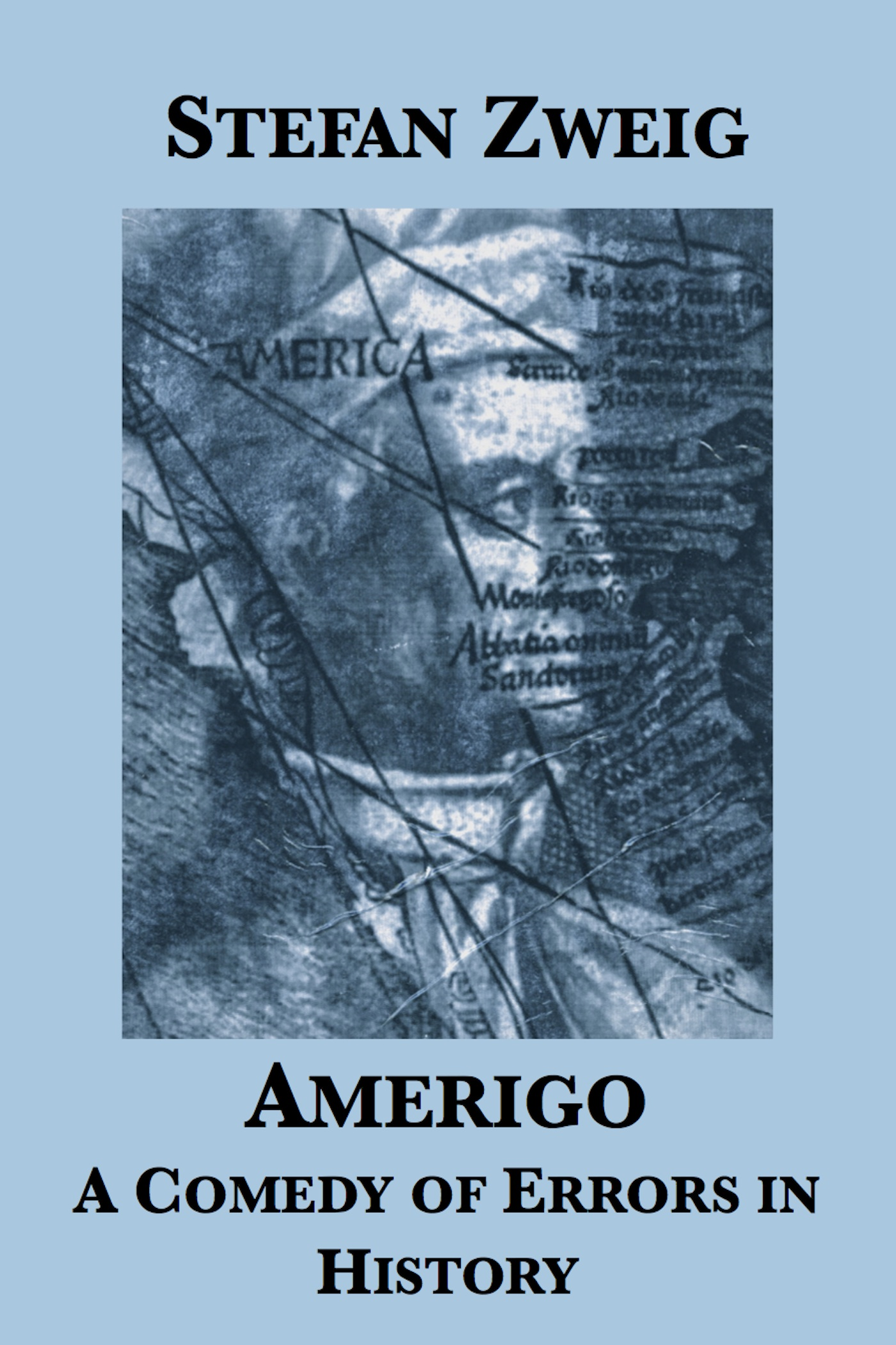 Amerigo: A Comedy of Errors in History
