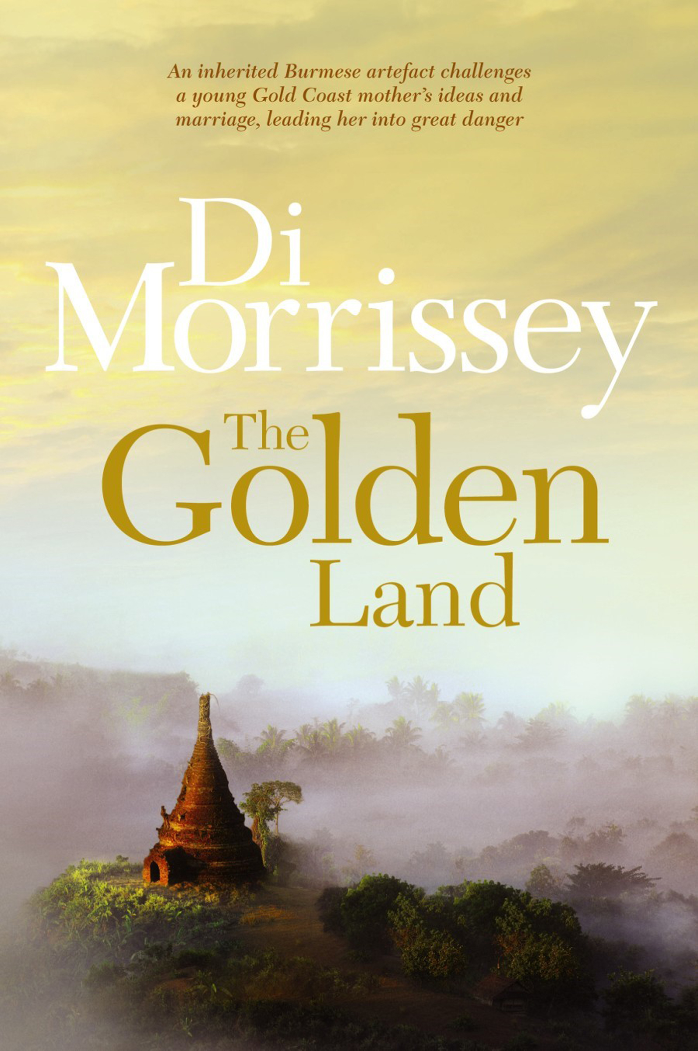 The Golden Land By: Di Morrissey