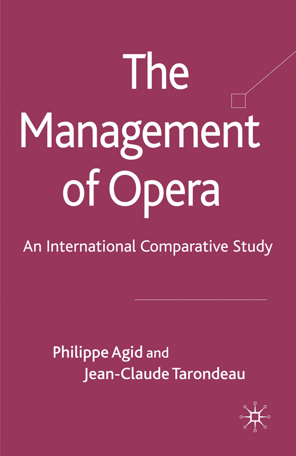 The Management of Opera An International Comparative Study