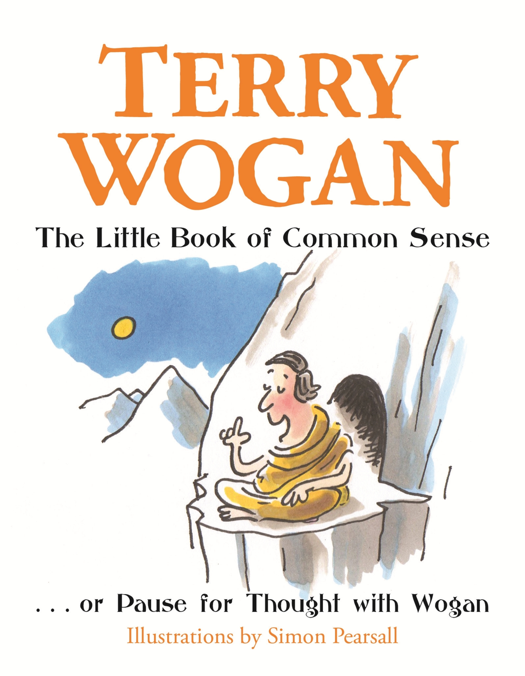The Little Book of Common Sense Or Pause for Thought with Wogan