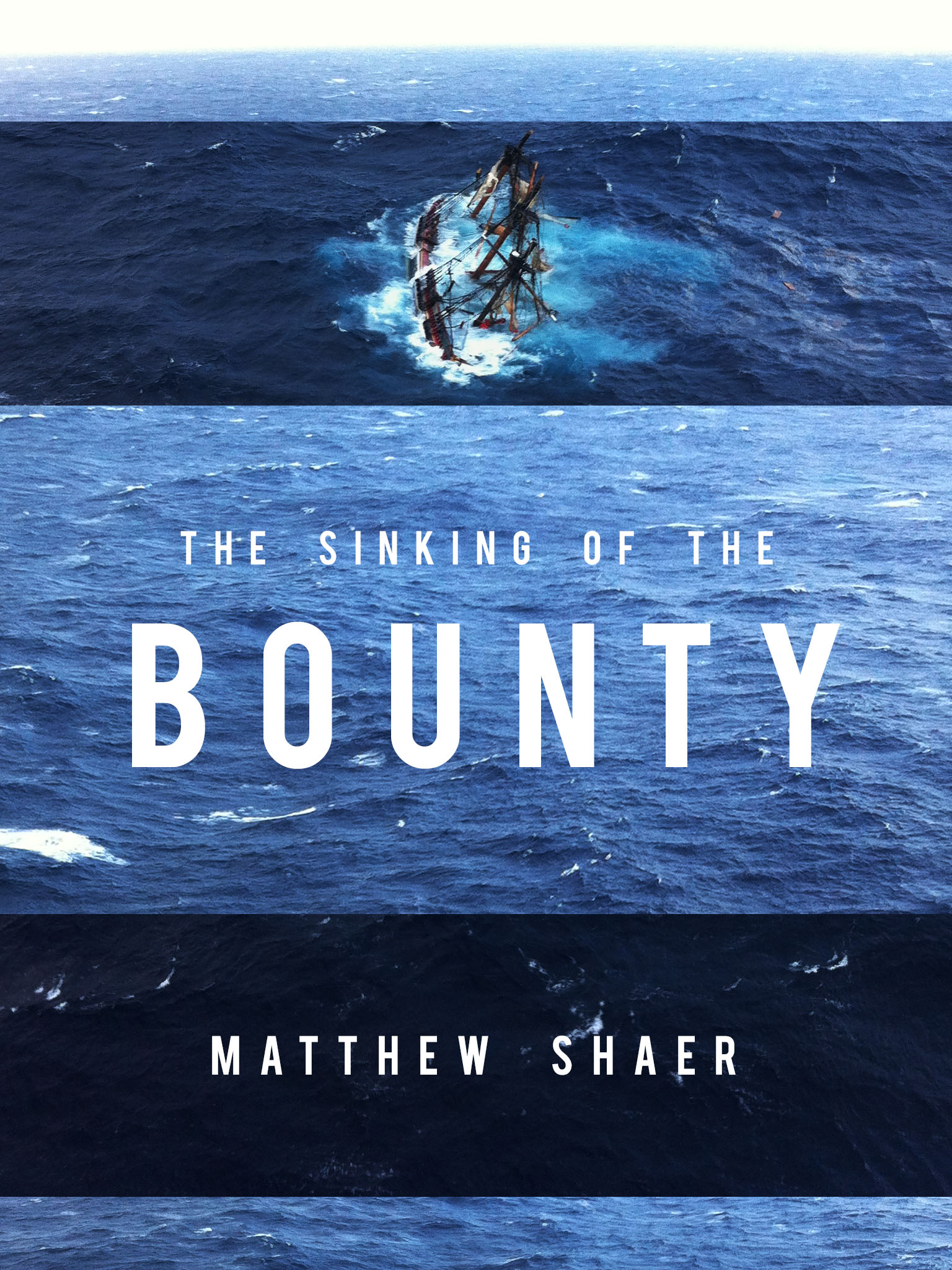 The Sinking of the Bounty By: Matthew Shaer