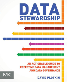 Data Stewardship An Actionable Guide to Effective Data Management and Data Governance