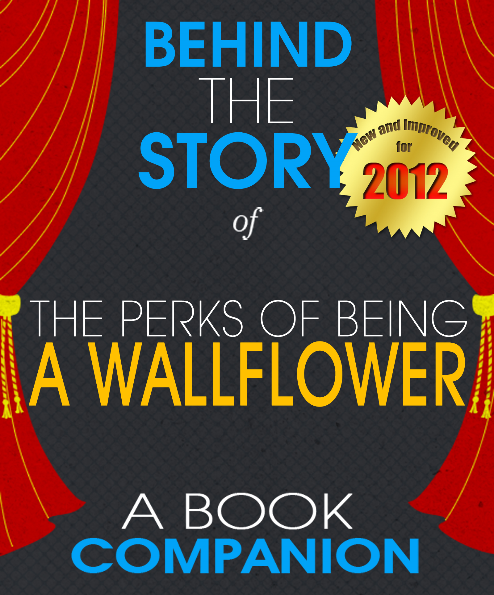 The Perks of Being a Wallflower: Behind the Story