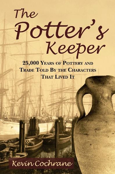 The Potter's Keeper By: Kevin Cochrane