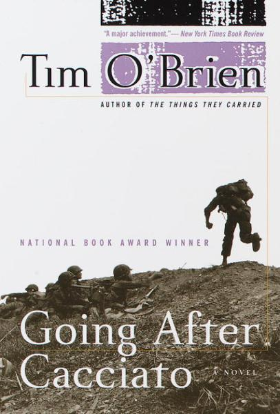 Going After Cacciato By: Tim O'Brien