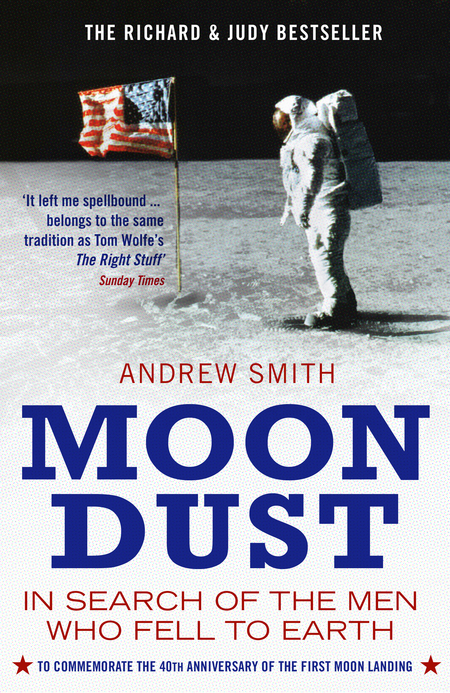 Moondust: In Search of the Men who Fell to Earth In Search of the Men who Fell to Earth