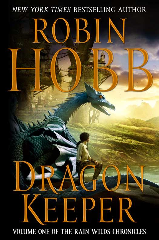 Dragon Keeper By: Robin Hobb