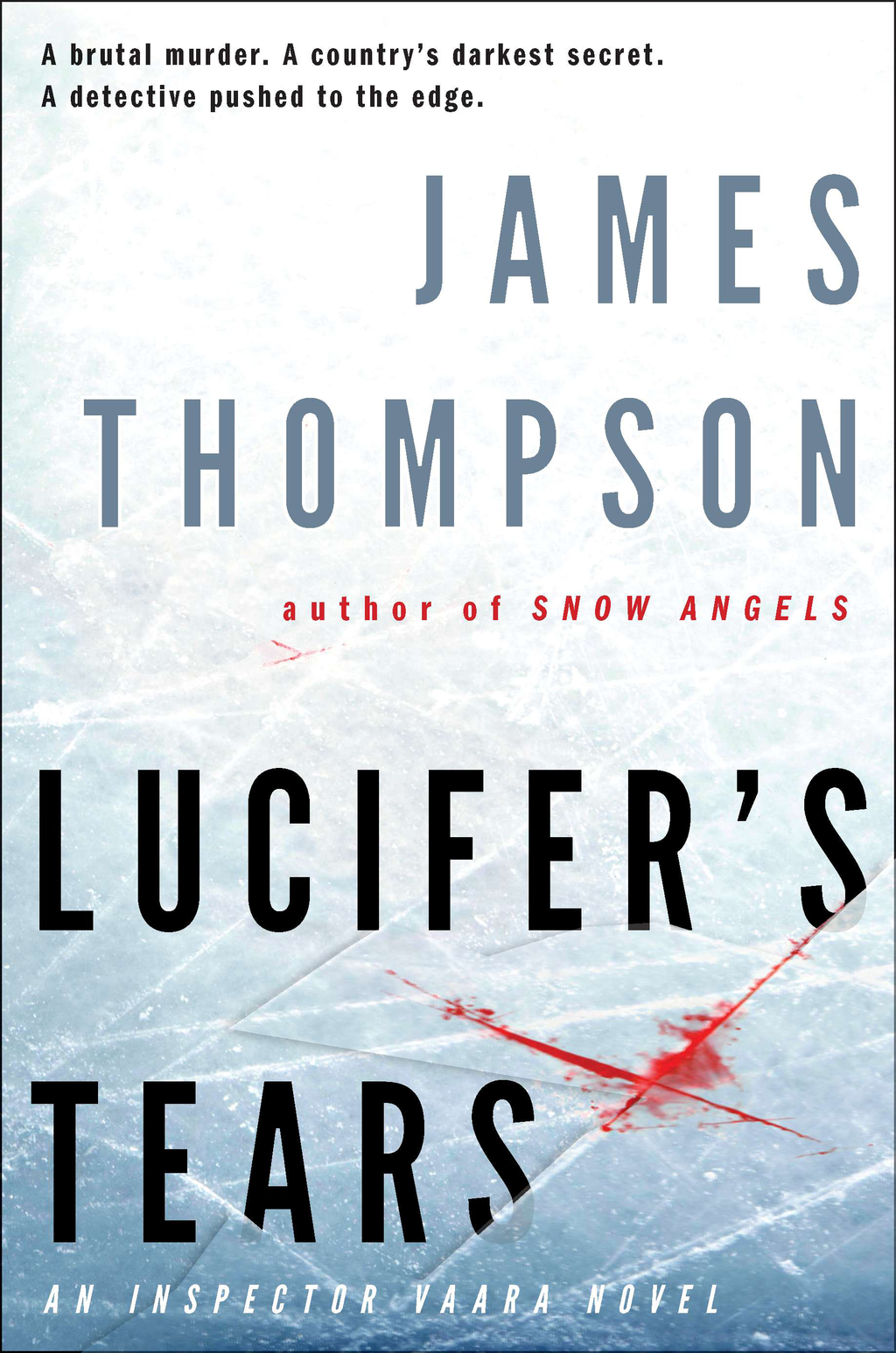 Lucifer's Tears By: James Thompson