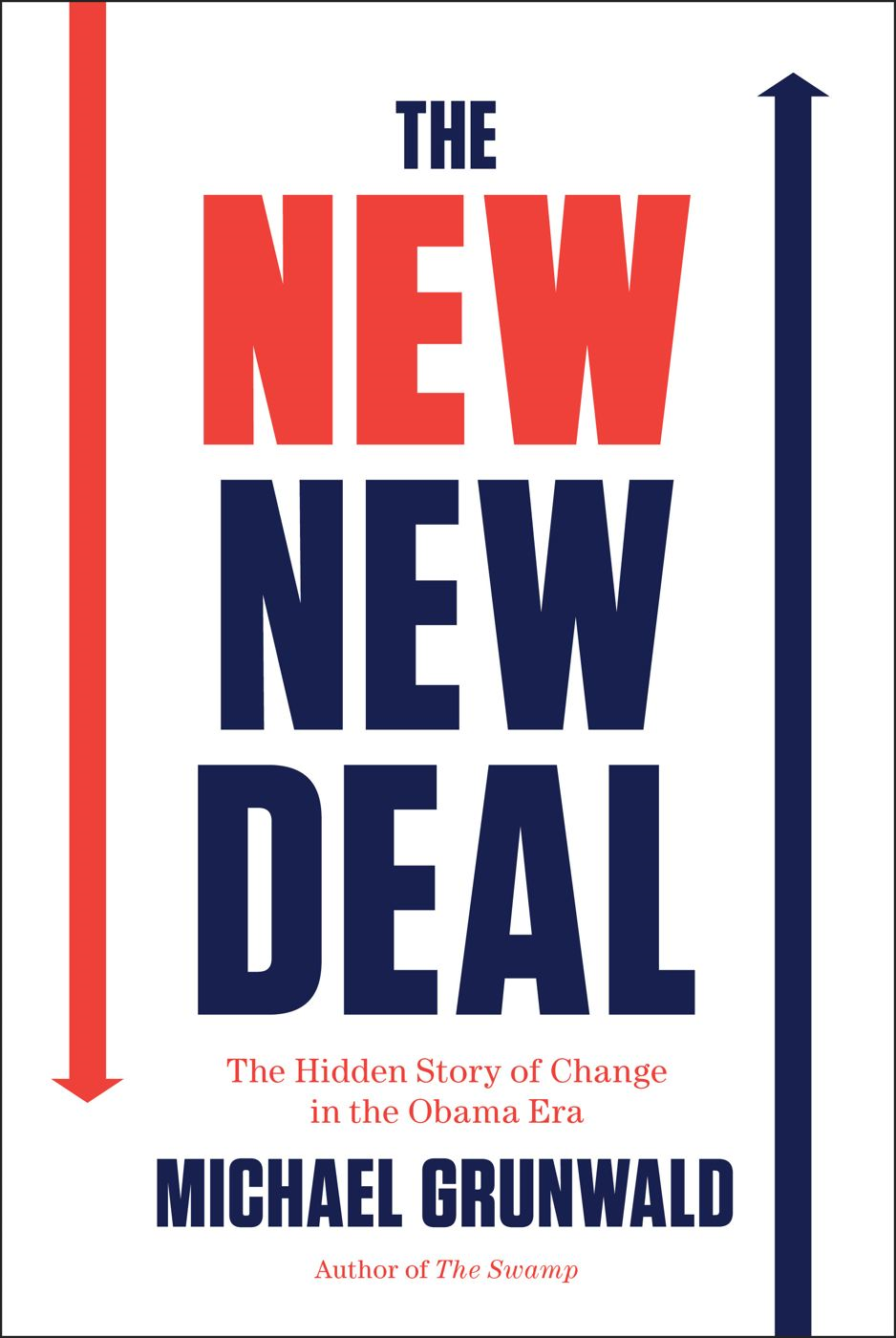 The New New Deal By: Michael Grunwald