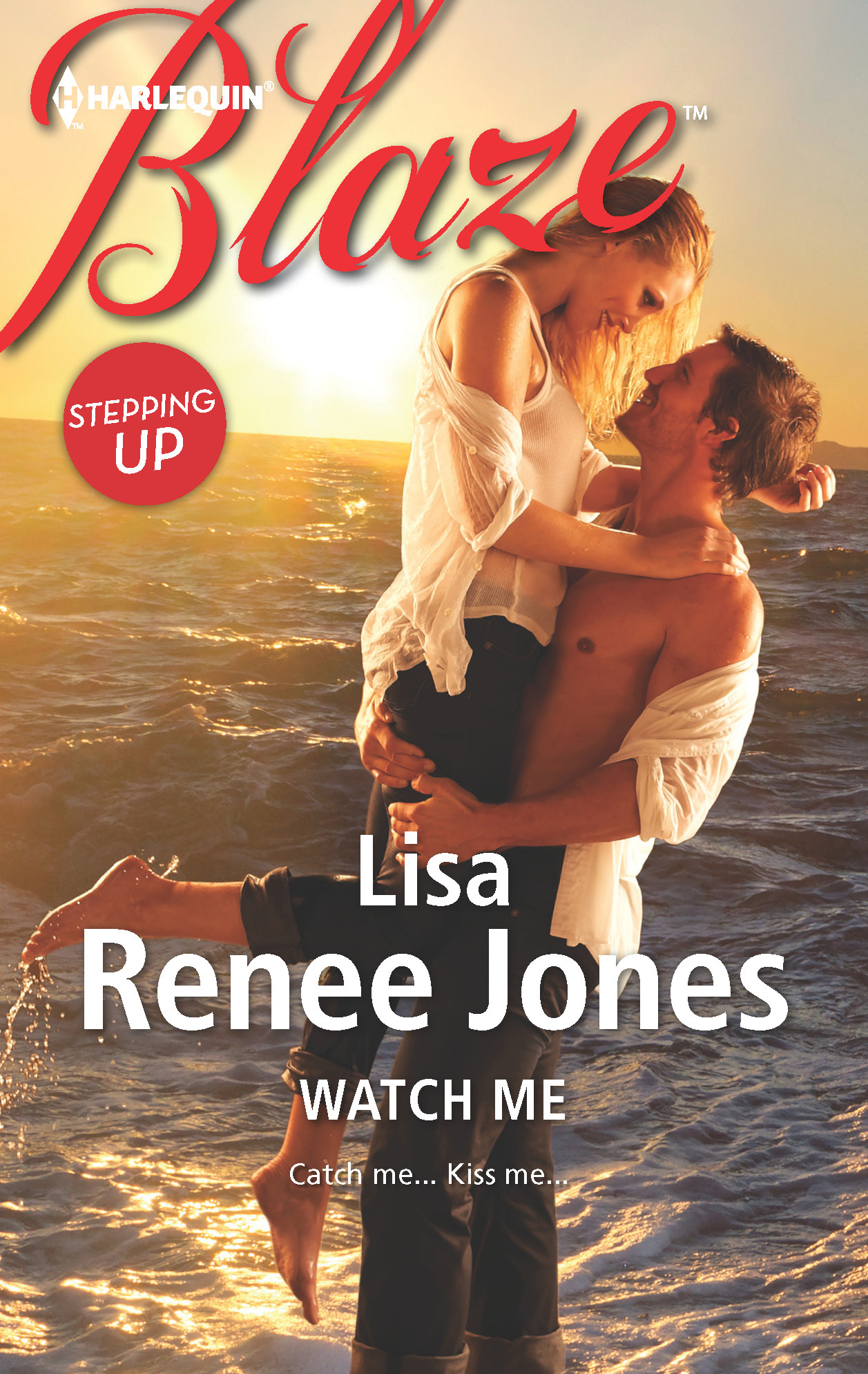 Watch Me By: Lisa Renee Jones