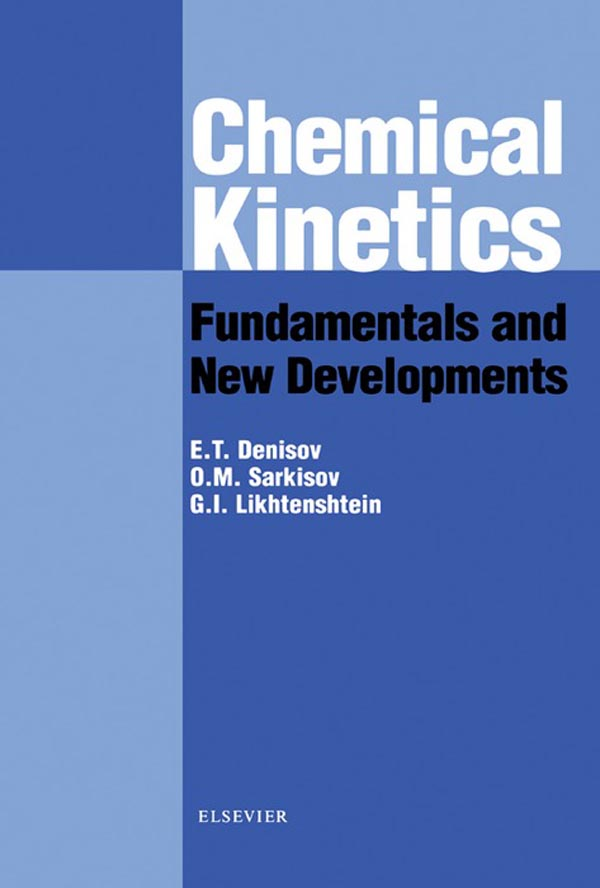 Chemical Kinetics: Fundamentals and Recent Developments Fundamentals and Recent Developments