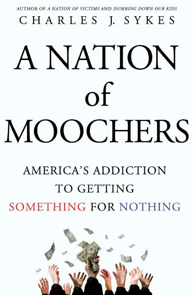 A Nation of Moochers