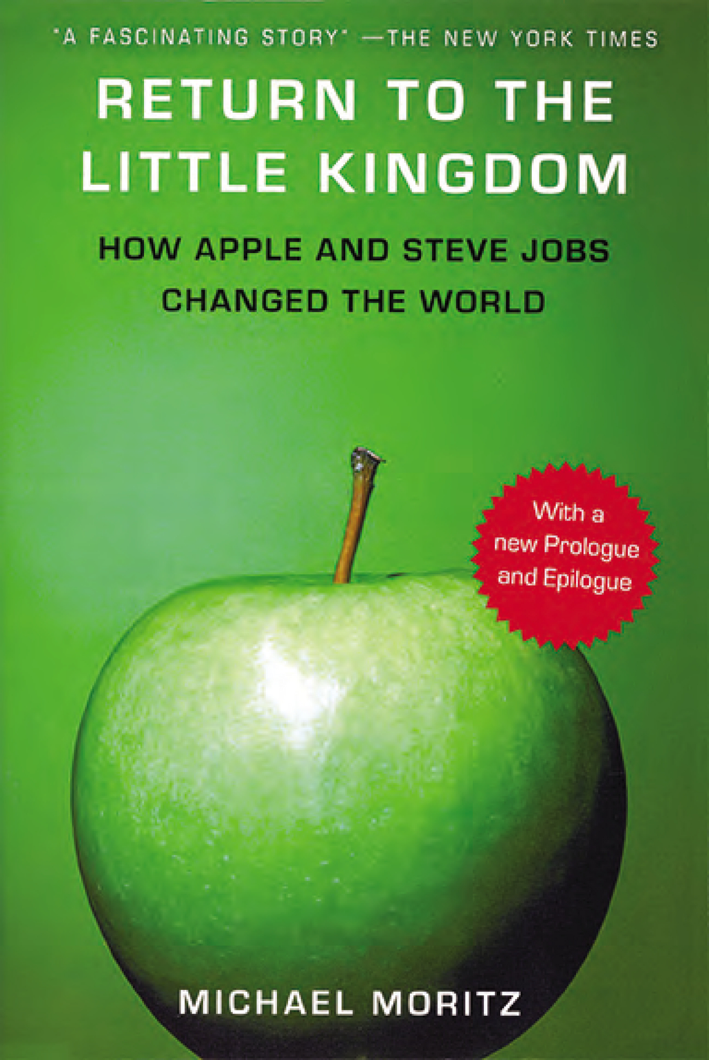 Return to the Little Kingdom By: Michael Moritz