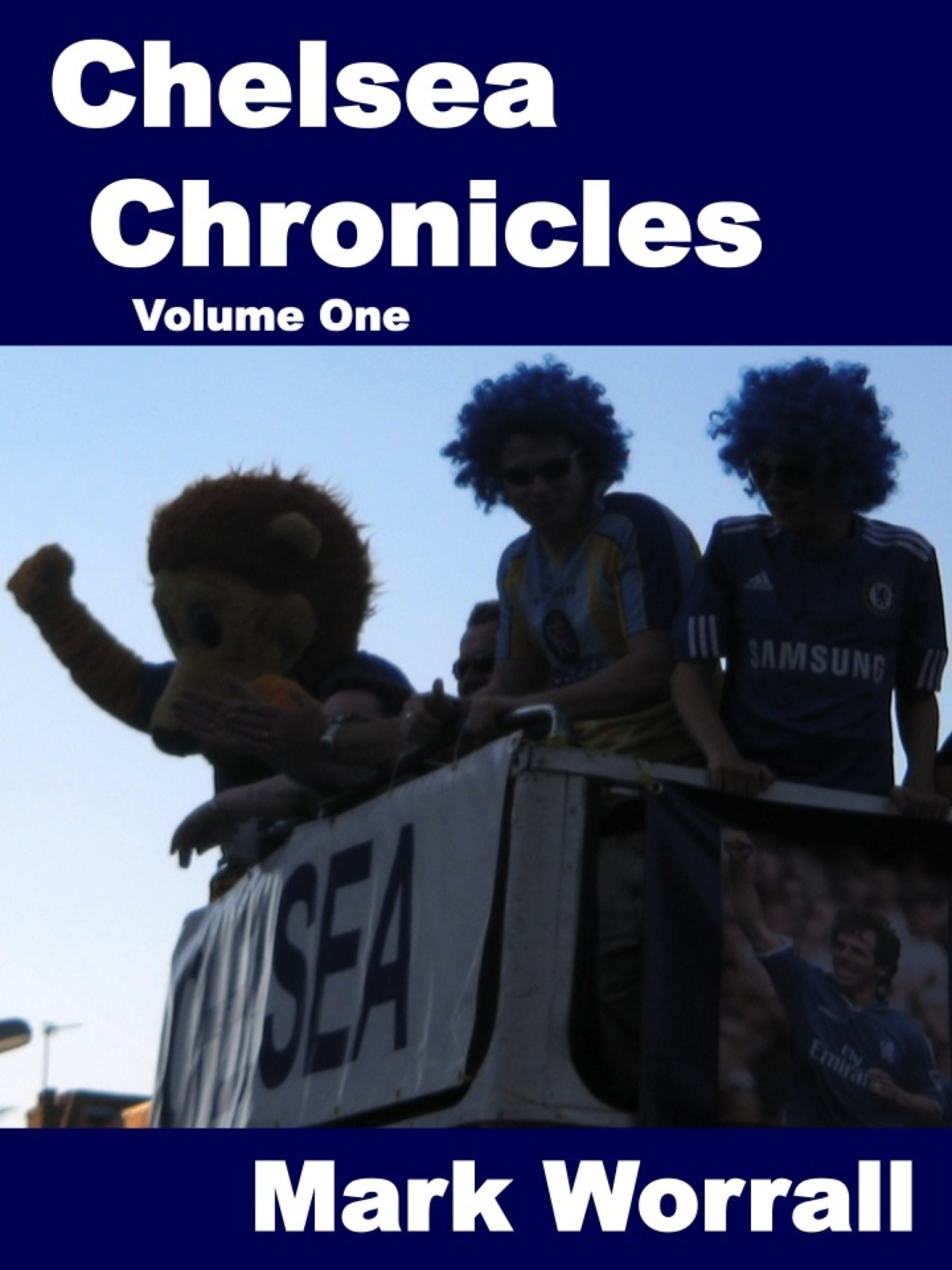 Chelsea Chronicles volume one