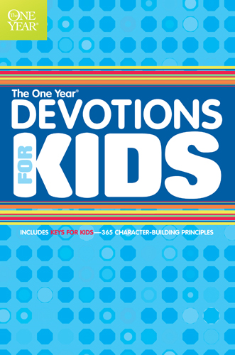 The One Year Devotions for Kids #1 By: Children's Bible Hour