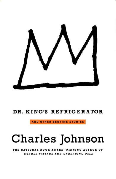 Dr. King's Refrigerator By: Charles Johnson