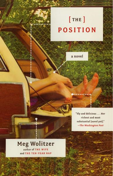 The Position By: Meg Wolitzer