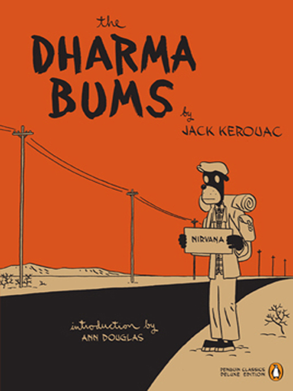 The Dharma Bums By: Jack Kerouac