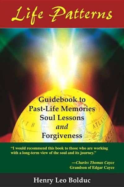 Life Patterns: Soul Lessons and Forgiveness
