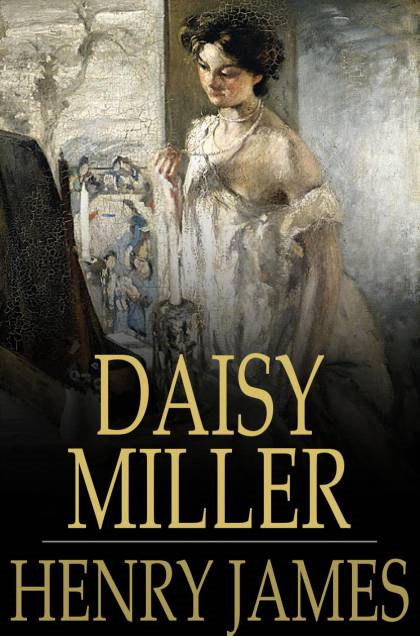 Book Cover: Daisy Miller: Original Version