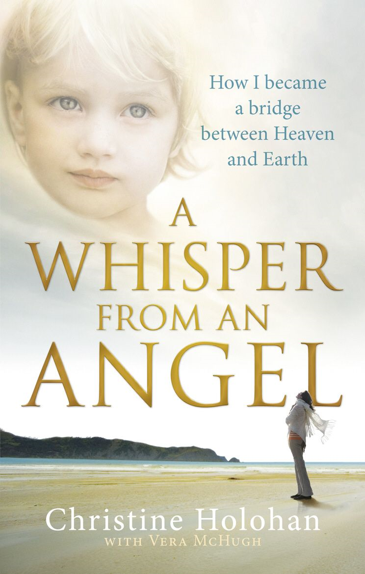 A Whisper from an Angel How I Became a Bridge Between Heaven and Earth