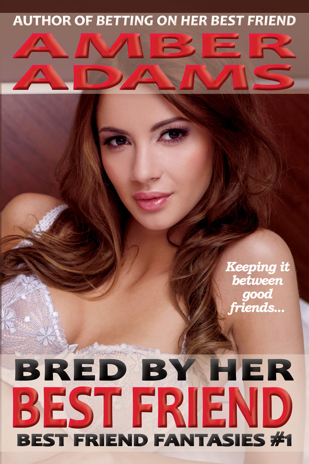 Amber Adams - Bred By Her Best Friend
