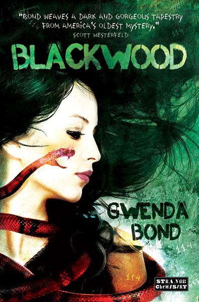 Blackwood By: Gwenda Bond