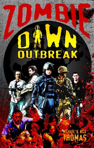 Zombie Dawn Outbreak (Zombie Dawn Trilogy, book 1) By: Michael G. Thomas