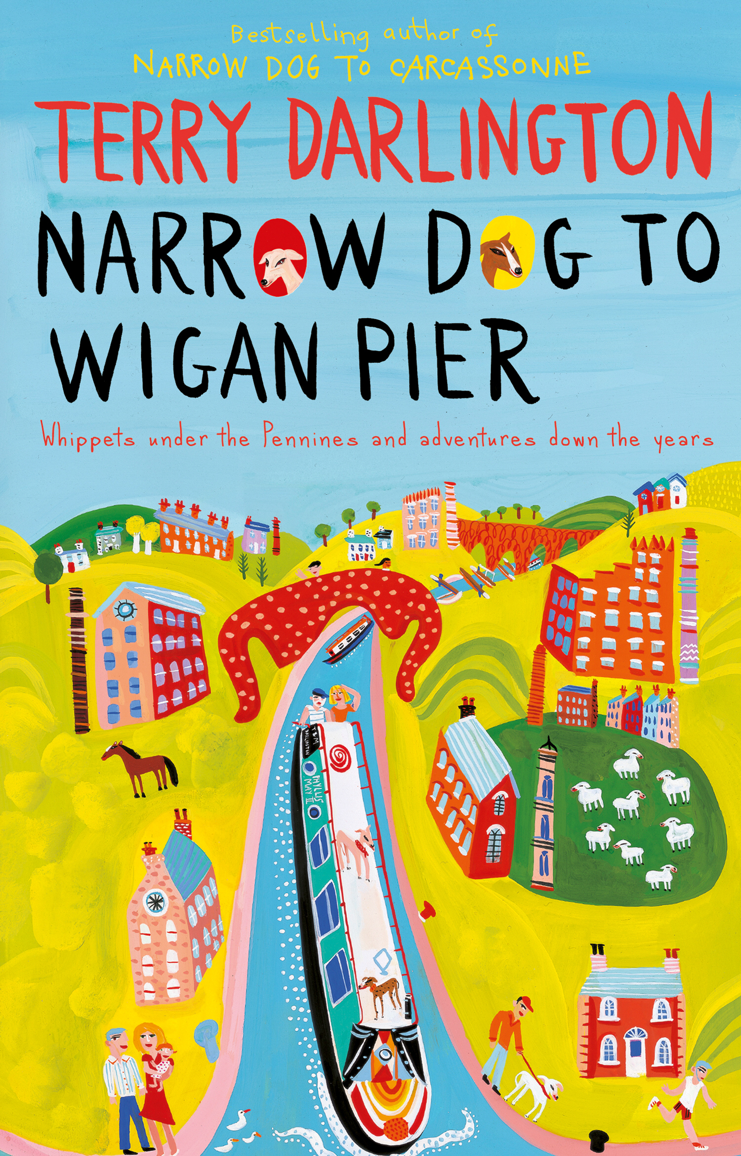 Narrow Dog to Wigan Pier