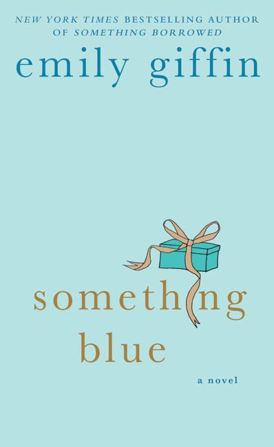 Something Blue By: Emily Giffin