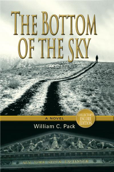 The Bottom of the Sky By: William Pack