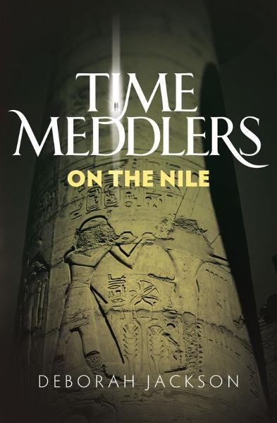 Time Meddlers on the Nile By: Deborah Jackson