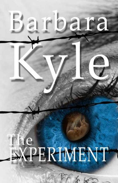 The Experiment By: Barbara Kyle