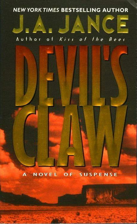 Devil's Claw By: J. A. Jance
