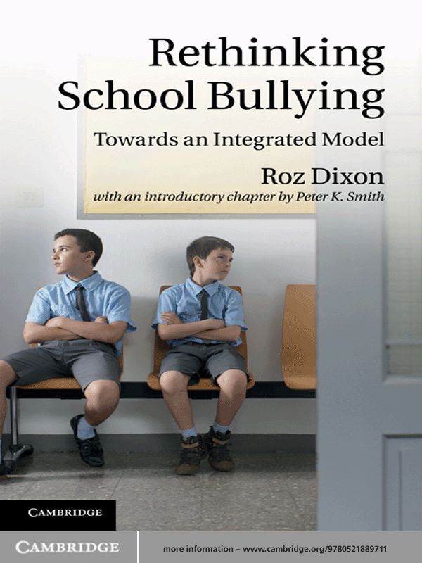Rethinking School Bullying Towards an Integrated Model