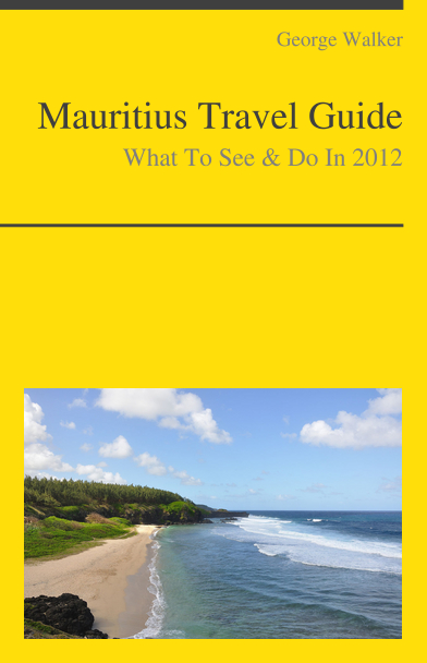 Mauritius Travel Guide - What To See & Do