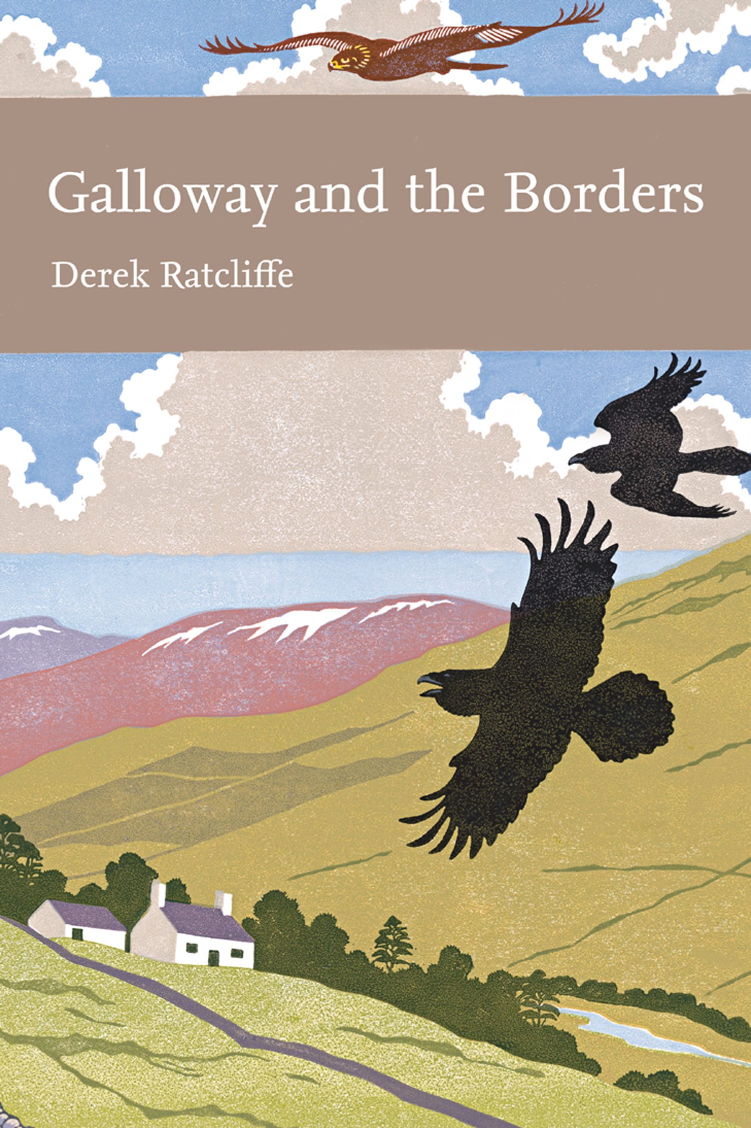 Galloway and the Borders (Collins New Naturalist Library, Book 101) By: Derek Ratcliffe