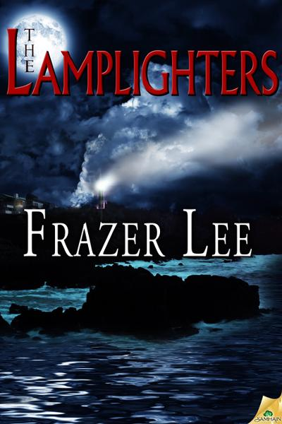 The Lamplighters By: Frazer Lee