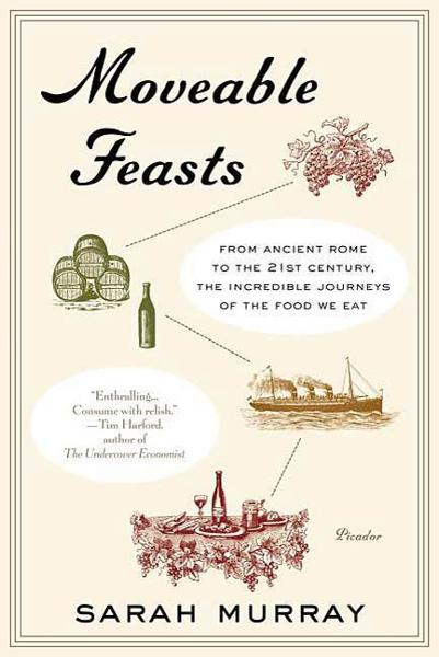 Moveable Feasts By: Sarah Murray