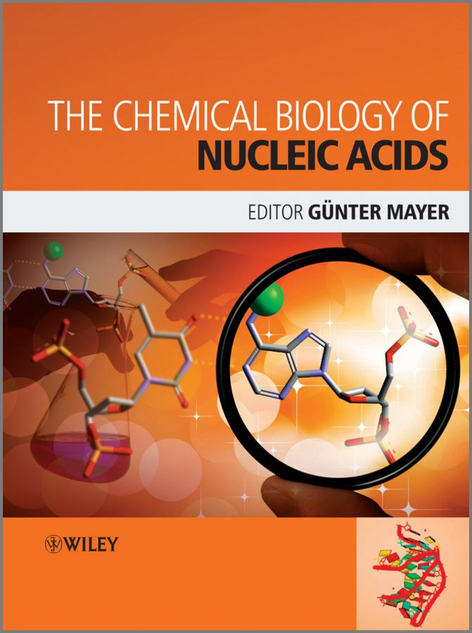 The Chemical Biology of Nucleic Acids