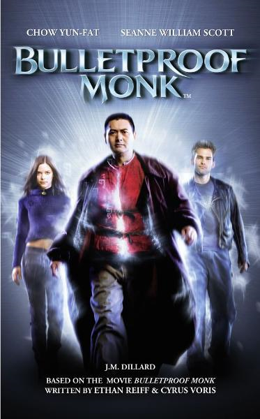 Bulletproof Monk By: J.M. Dillard