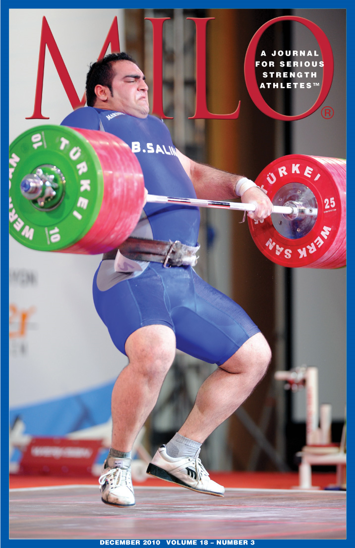 MILO: A Journal for Serious Strength Athletes, December 2010, Vol. 18, No. 3