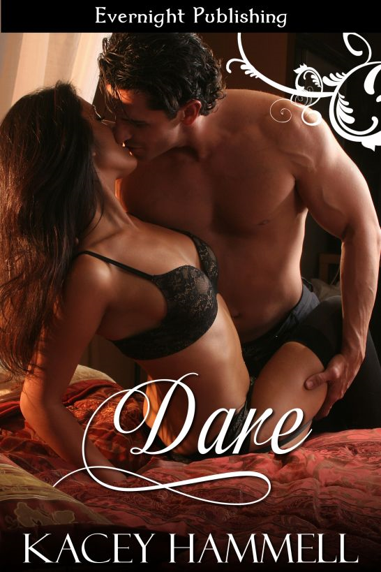 Dare By: Kacey Hammell