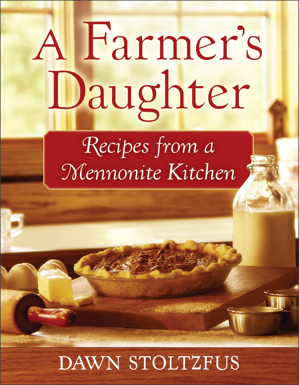 Farmer's Daughter, A By: Dawn Stoltzfus