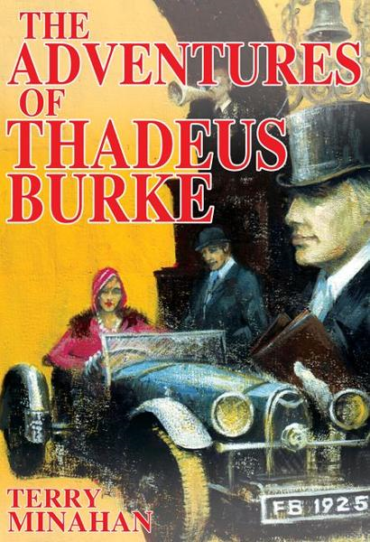 The Adventures of Thadeus Burke Vol 1