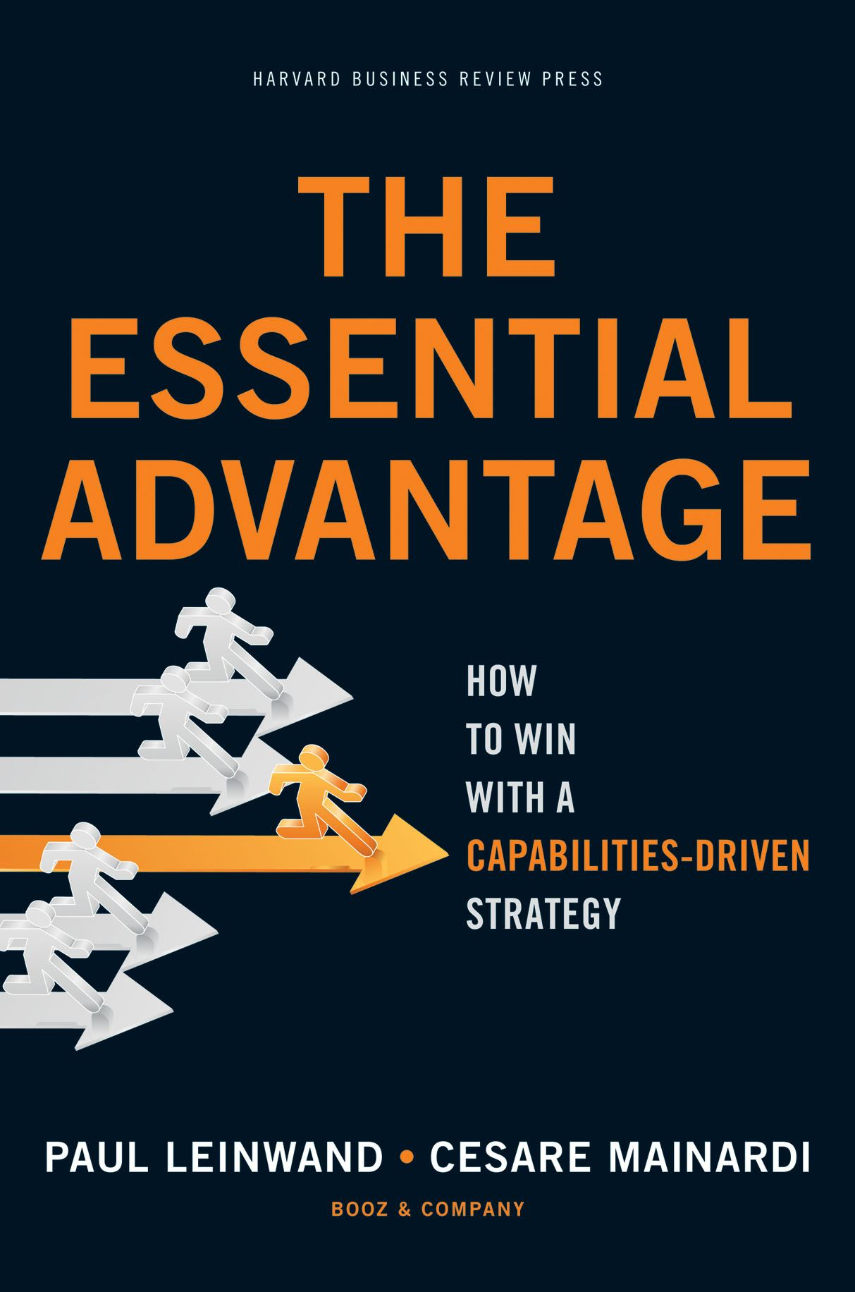 The Essential Advantage By: Cesare R. Mainardi,Paul Leinwand