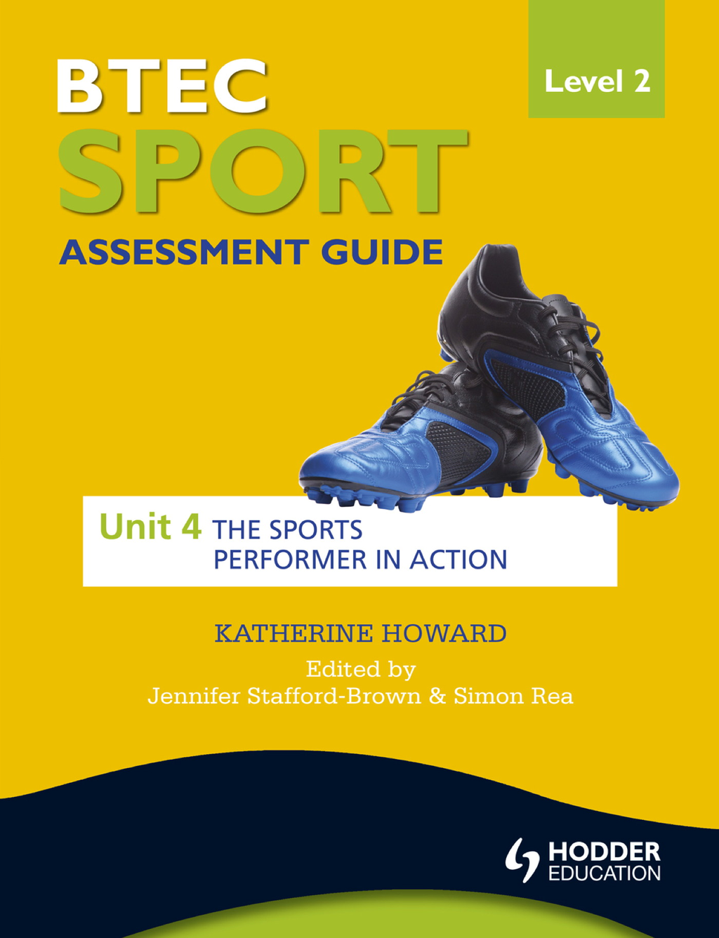 BTEC Sport Level 2 Assessment Guide: Unit 4 The Sports Performer in Action