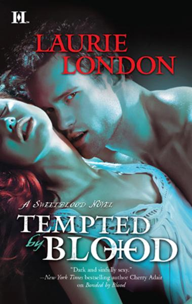 Tempted by Blood By: Laurie London